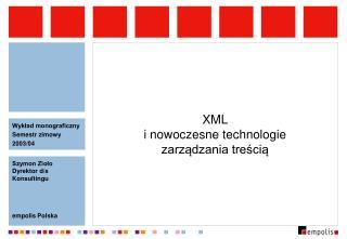 XML i nowoczesne technologie zarządzania treścią