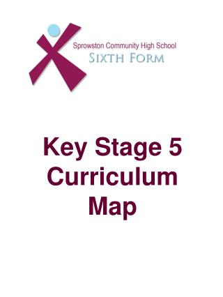 Key Stage 5  Curriculum Map