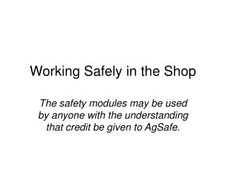 Working Safely in the Shop