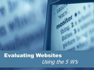 Evaluating Websites Using the 5 W's