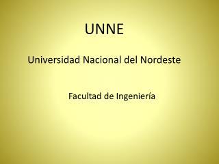 UNNE Universidad Nacional del Nordeste