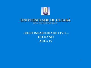 UNIVERSIDADE DE CUIABÁ IDÉIAS CONSTRUINDO IDEAIS