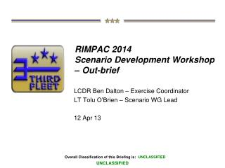 RIMPAC 2014  Scenario Development Workshop – Out-brief
