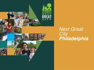 Next Great City  Philadelphia
