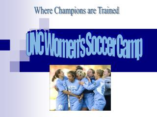 UNC Women's Soccer Camp