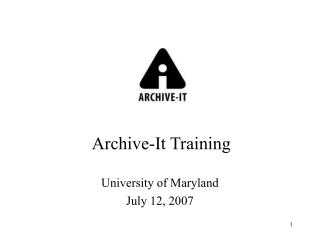 Archive-It Training