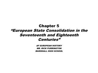 "Chapter 5 ""European State Consolidation in the Seventeenth and Eighteenth Centuries"""
