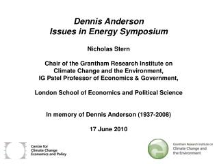Dennis Anderson  Issues in Energy Symposium Nicholas Stern