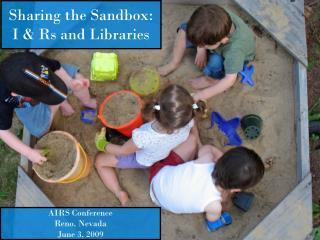 Sharing the Sandbox:  I & Rs and Libraries
