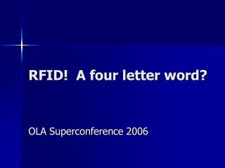RFID!  A four letter word?