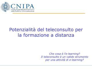 Potenzialità del teleconsulto per la formazione a distanza