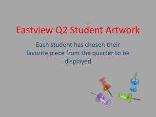 Eastview  Q2 Student Artwork