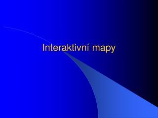 Interaktivní mapy