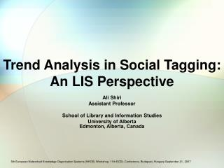Trend Analysis in Social Tagging: An LIS Perspective