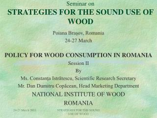 Seminar on STRATEGIES FOR THE SOUND USE OF WOOD