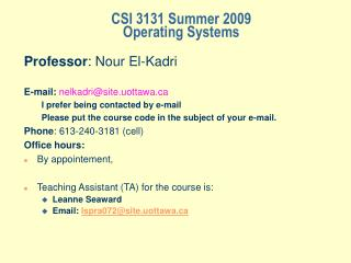CSI 3131 Summer 2009 Operating Systems