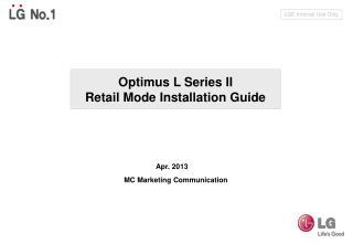 Optimus L Series II Retail Mode Installation Guide
