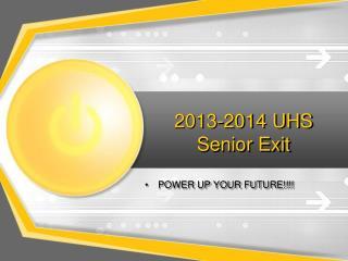 2013-2014 UHS Senior Exit