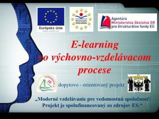 E-learning  vo výchovno-vzdelávacom  procese