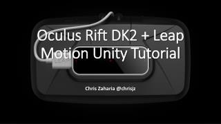 Oculus Rift DK2 + Leap Motion Unity Tutorial