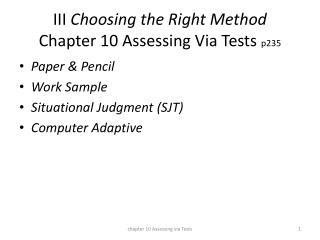 III  Choosing the Right Method Chapter 10 Assessing Via Tests  p235