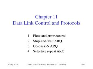 Chapter 11  Data Link Control and Protocols