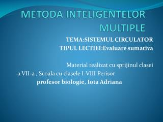 METODA INTELIGENTELOR MULTIPLE