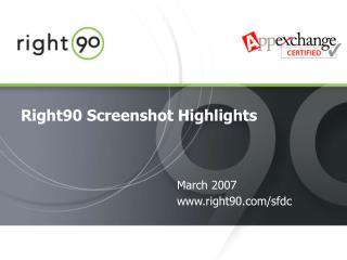Right90 Screenshot Highlights