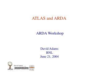 ATLAS and ARDA