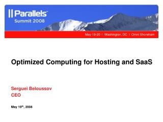 Optimized Computing for Hosting and SaaS