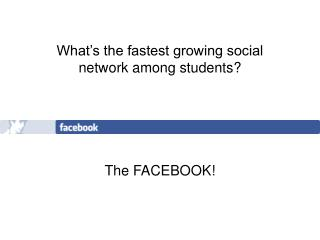 What's the fastest growing social network among students?