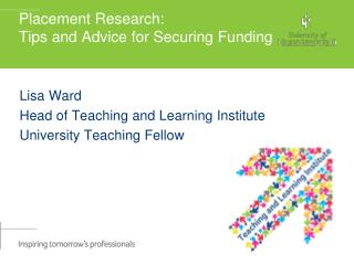 Placement Research:  Tips and Advice for Securing Funding