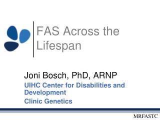 FAS Across the Lifespan