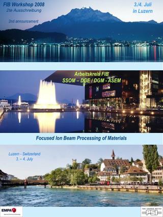 Luzern - Switzerland 3. – 4. July