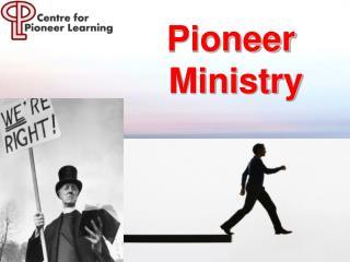 Pioneer  Ministry