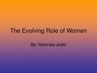 The Evolving Role of Women