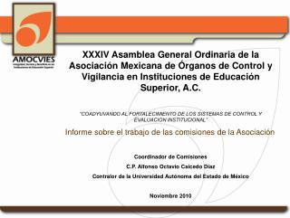 XXXIV Asamblea General Ordinaria de la  Asociación Mexicana de Órganos de Control y