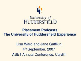 Placement Podcasts The University of Huddersfield Experience