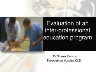 Evaluation of an inter-professional education program