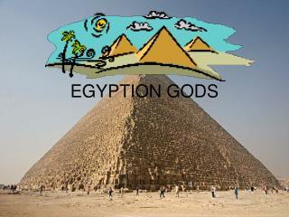 EGYPTION GODS