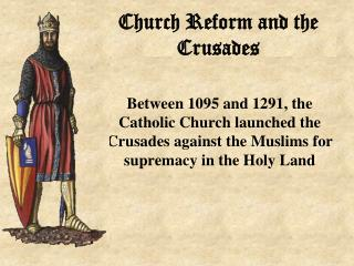 Church Reform and the Crusades
