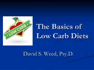 The Basics of Low Carb Diets