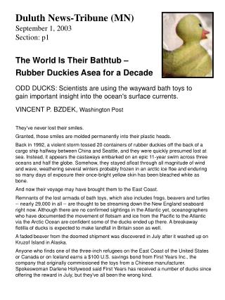 Duluth News-Tribune (MN) September 1, 2003 Section: p1 The World Is Their Bathtub –