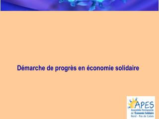 Démarche de progrès en économie solidaire