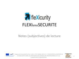 FLEXI bilité SECURITE