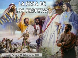 LA OBRA DE LOS PROFETAS