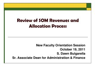 Review of SOM Revenues and Allocation Process