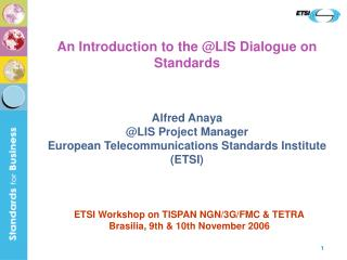 An Introduction to the @LIS Dialogue on Standards