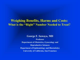 Weighing Benefits, Harms and Costs:  What is the  Right  Number Needed to Treat