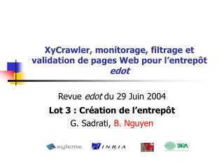 XyCrawler, monitorage, filtrage et validation de pages Web pour l'entrepôt  edot